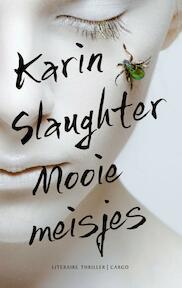 Mooie meisjes - Karin Slaughter (ISBN 9789023491590)