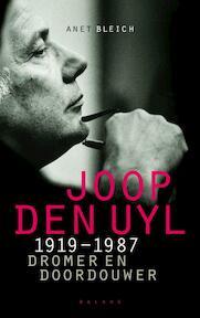 Joop den Uyl 1919-1987 - Annet Bleich (ISBN 9789050188180)