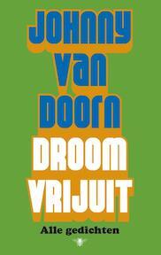 Droom vrijuit - Johnny van Doorn (ISBN 9789023488088)