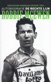 Robbie McEwen de rechte lijn - Edward Pickering, Jeroen De Preter (ISBN 9789491376108)
