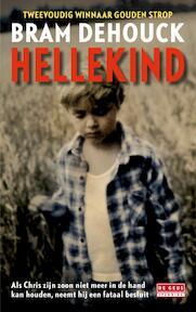 Hellekind - Bram Dehouck (ISBN 9789044519068)
