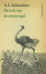 De trek van de struisvogel - A.L. Schneiders (ISBN 9789021455341)