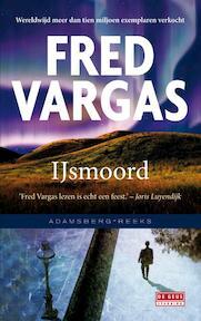 IJsmoord - Fred Vargas (ISBN 9789044535655)