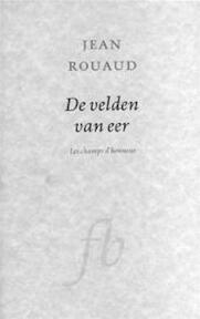 De velden van eer - Jean Rouaud (ISBN 9789054190011)