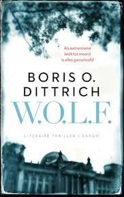 W.O.L.F. - Boris O. Dittrich (ISBN 9789023495536)