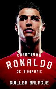 Cristiano Ronaldo - Guillem Balague (ISBN 9789021560700)