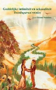 Goddelijke intimiteit en seksualiteit - Joke Nootebos (ISBN 9789081037914)