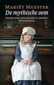 De mythische oom - Mariët Meester (ISBN 9789029578653)