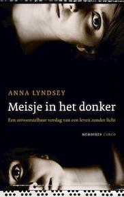 Meisje in het donker - Anna Lyndsey (ISBN 9789023497233)