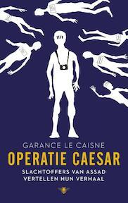 Operatie Caesar - Garance Le Caisne (ISBN 9789023499640)
