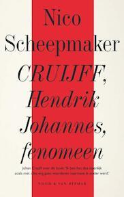 Cruijff - Nico Scheepmaker (ISBN 9789038802466)