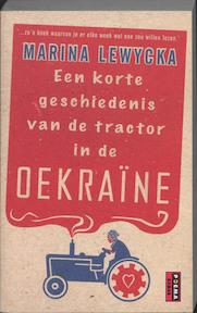 Een korte geschiedenis van de tractor in de Oekraine - Marina Lewycka (ISBN 9789021007700)
