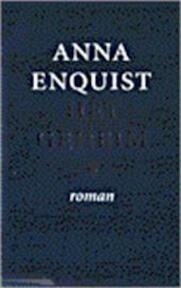 Het geheim - Anna Enquist (ISBN 9789029514972)