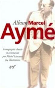 Album Marcel Aymé - Michel Lécureur (ISBN 9782070115969)