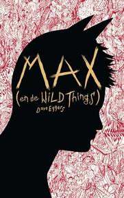 Max (en de Wild Things) - Dave Eggers (ISBN 9789048802678)