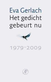 Het gedicht gebeurt nu - Eva Gerlach (ISBN 9789029571753)