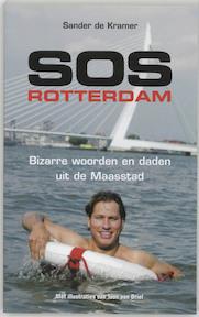 SOS Rotterdam - Sander de Kramer (ISBN 9789045303277)