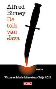 De tolk van Java - Alfred Birney (ISBN 9789044538502)