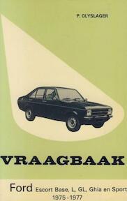 Vraagbaak voor uw Ford Escort - L.N. Keff, Olyslager Organisation (ISBN 9789020109818)