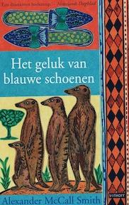 Het geluk van blauwe schoenen - Alexander MacCall Smith (ISBN 9789024555185)