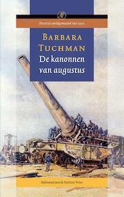 De kanonnen van augustus - Barbara Tuchman (ISBN 9789029523547)
