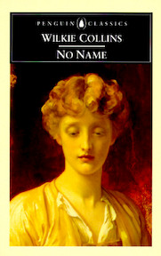 No Name - Wilkie Collins, Mark Ford (ISBN 9780140433975)