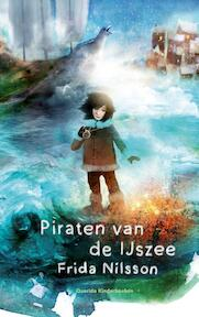 Piraten van de IJszee - Frida Nilsson (ISBN 9789045121765)