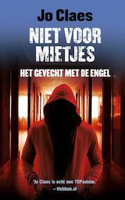 Niet voor mietjes 2 - Het gevecht met de engel - Jo Claes (ISBN 9789026145513)