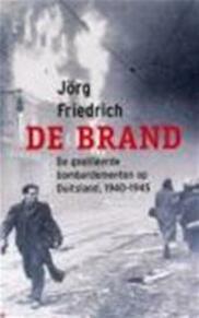 De brand - J. Friedrich (ISBN 9789053303849)