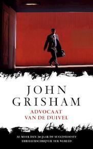 Advocaat van de duivel - John Grisham (ISBN 9789022995648)