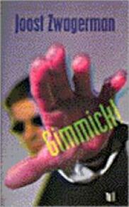 Gimmick! - Joost Zwagerman (ISBN 9789041330116)