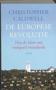 De Europese revolutie - C. Caldwell (ISBN 9789026321054)
