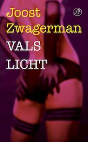 Vals licht - Joost Zwagerman (ISBN 9789029588577)