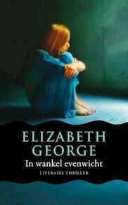 In wankel evenwicht - Elizabeth George (ISBN 9789022997581)