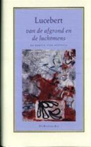 Van de afgrond en de luchtmens - Lucebert (ISBN 9789023447993)
