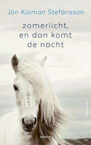 Zomerlicht, en dan komt de nacht - Jón Kalman Stefánsson (ISBN 9789026339165)