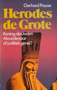 Herodes de Grote - G. Prause (ISBN 9789010023353)