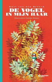 De vogel in mijn haar - Karl van den Broeck, Sofie Wittebolle (ISBN 9789059088221)