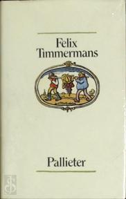 Pallieter - Felix Timmermans (ISBN 9789061525219)