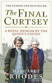 The Final Curtsey - Margaret Rhodes (ISBN 9781780270852)