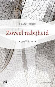 Zoveel nabijheid - Frans Budé (ISBN 9789029092821)