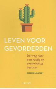 Leven voor gevorderden - Esther Mostert (ISBN 9789492798206)