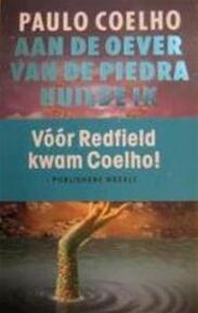 Aan de oever van de Piedra huilde ik - Paulo Coelho (ISBN 9789029511940)