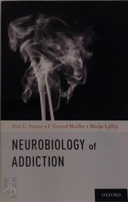 Neurobiology of Addiction - (ISBN 9780199367894)