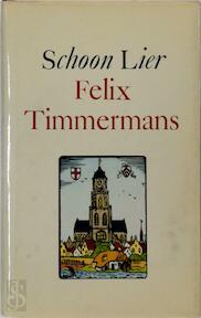 Felix Timmerman's Schoon Lier - Felix Timmerman (ISBN 9789002143892)