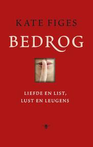 Bedrog - Kate Figes (ISBN 9789023482963)