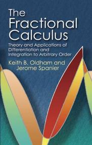 The Fractional Calculus - Keith B. Oldham, Jerome Spanier (ISBN 9780486450018)