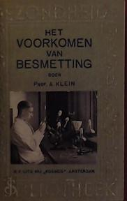 Het voorkómen van besmetting - Alexander Klein (Bacterioloog)