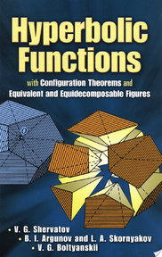Hyperbolic Functions - V. G. Shervatov, B. I. Argunov, L. A. Skornyakov (ISBN 9780486458861)