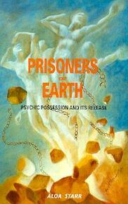 Prisoners of Earth - Aloa Starr (ISBN 9780929385372)